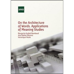 On the architecture of words. Applications of meaning studies