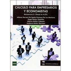 Cálculo para empresarios y economistas. Matemáticas II. Grado ADE