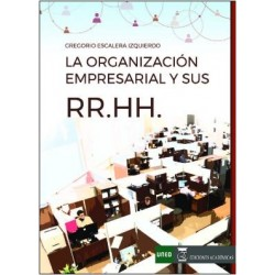 La organización empresarial y sus recursos humanos